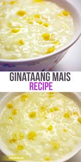 cuisiner le mais ginataang mais recette cuisiner essayer et cuisines