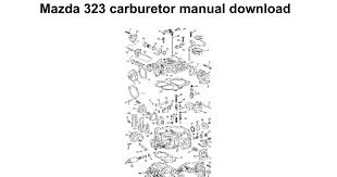 mazda 323 carburetor manual download google docs