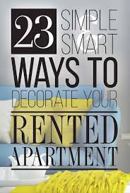 Decorating A Rental Home Best 25 Simple Apartment Decor Ideas On Pinterest College