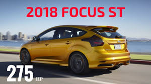 ford focus 2018 ford focus st total refresh youtube