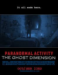 paranormal activity the ghost dimension poster by bloodyblake44