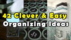 42 clever u0026 easy organizing ideas all time best youtube