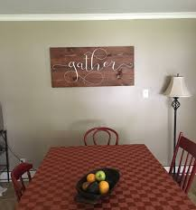 gather sign wooden gather sign wood gather wall decor