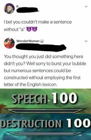 Meme Sentences - i bet you couldn t make a sentence without a skyrim skill