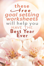 Setting Worksheets How To Fix Your Life By Goal Setting Like A Champ Financial Best