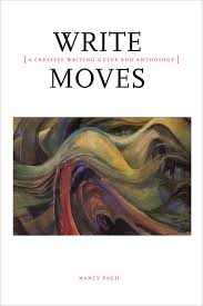 write moves a creative writing guide and anthology broadview press