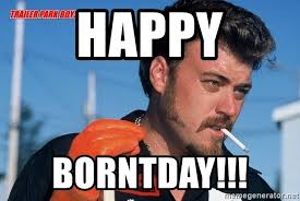 R Meme - happy borntday ricky trailer park boys r meme generator