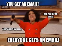 Meme Marketing - oprah email marketing meme