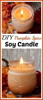 fall scents diy pumpkin spice soy candle pumpkin spice candle fall scents
