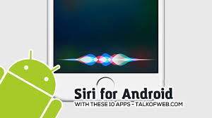 does android siri how to use siri for android