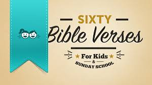 60 bible verses for kids and sunday
