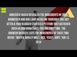 is bud light made with rice what are the ingredients of budweiser beer youtube
