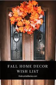 fall home decor wish list the krystal diaries