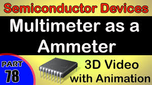 multimeter as a ammeter semiconductor devices class 12 physics