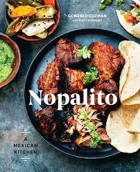 nopalito a mexican kitchen gonzalo guzmán stacy adimando