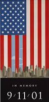 9 11 Remembrance Flag 73 Best Never Forget 9 11 Images On Pinterest Twin