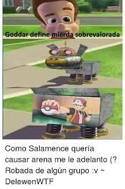 Memes Define - goddar define mierda sobrevalorada como salamence quer祗a causar