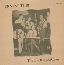 Old Rugged Cross Ernest Tubb The Old Rugged Cross Vinyl Lp At Discogs