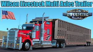 cattle trailer lighted sign ats mods wilson livestock multi axles cattle trailer youtube