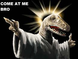 Meme Raptor - raptor bro come at me bro know your meme