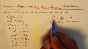 strategies to solve quadratic equations with fractions