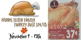 harris teeter thanksgiving turkey 11 9 15 37 lb plus my