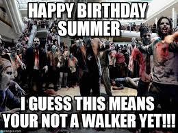 Walking Dead Happy Birthday Meme - happy birthday summer walking dead meme on memegen