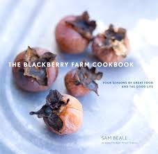 the blackberry farm cookbook four seasons of great food and the