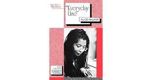 am i blue alice walker thesis everyday use by alice walker