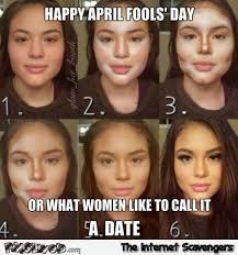Funny April Fools Memes - funny april fools day makeup meme pmslweb