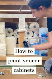 can you paint veneer cabinets how to paint veneer cabinets for a lasting finish
