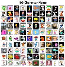 Meme Characters - my 100 characters meme by jeanettefan18 on deviantart