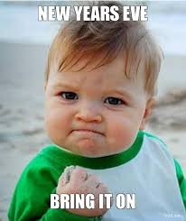 New Years Eve Meme - 12 new year s eve memes that will make you lol in 2016