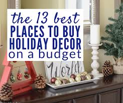 places to buy home decor 13 favorite places to buy holiday decor on the cheap our home