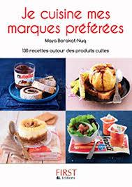 marques cuisine petit livre de je cuisine mes marques préférées le petit livre