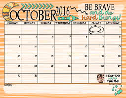 Printable Halloween Calendar October 2016 Calendar Be Brave And Do Hard Things Inkhappi