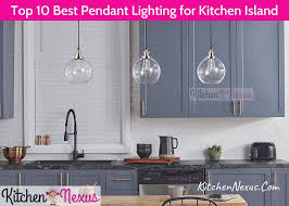 what is the best kitchen lighting top 10 best pendant lighting for kitchen island to buy in