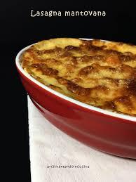 mostarda di zucca mantovana architettando in cucina lasagna mantovana con amaretti zucca e