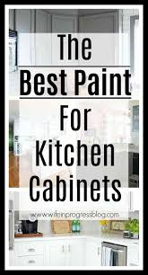 what is the best paint to paint your kitchen cabinets with the best paint for your cabinets 7 options tested in real