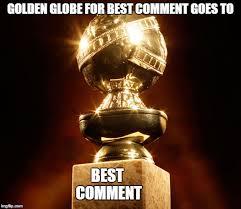 Photo Comment Meme - award for best comment meme generator imgflip