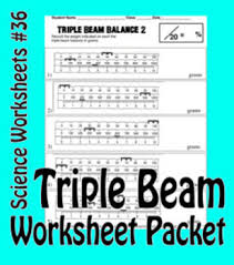 science basics reading a triple beam balance worksheet packet tpt