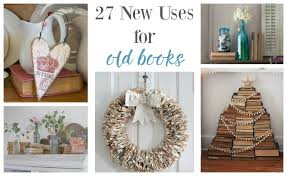 the decorative genius of repurposing places in the home 27 genius ways to use old books postcards from the ridge