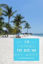 Map Key West Florida by 10 Things To Do In Key West Fl Key West Florida West Florida
