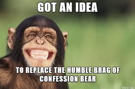 Chimp Meme - shameless brag chimp meme on imgur