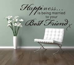 happiness is being married to your best friend wall decal wall quote wall decal