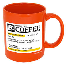 amazon com funny guy mugs prescription ceramic coffee mug orange