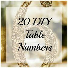 table numbers for wedding ideas for table numbering diy weddings