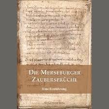 zaubersprüche merseburger zaubersprüche w beck c markus 7 95 dru
