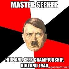 Hide And Seek Meme - master seeker hide and seek chionship holland 1940 advice