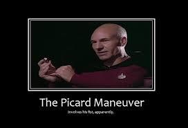 Picard Meme - the picard maneuver scifun